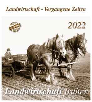 Landwirtschaft früher 2022