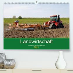 Landwirtschaft – harte Arbeit, schwere Maschinen (Premium, hochwertiger DIN A2 Wandkalender 2021, Kunstdruck in Hochglanz) von Poetsch,  Rolf