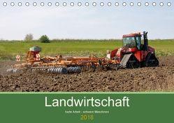 Landwirtschaft – harte Arbeit, schwere Maschinen (Tischkalender 2018 DIN A5 quer) von Poetsch,  Rolf