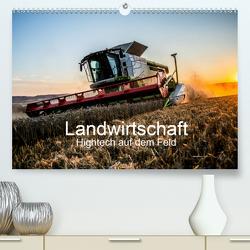 Landwirtschaft – Hightech auf dem Feld (Premium, hochwertiger DIN A2 Wandkalender 2020, Kunstdruck in Hochglanz) von Witt,  Simon