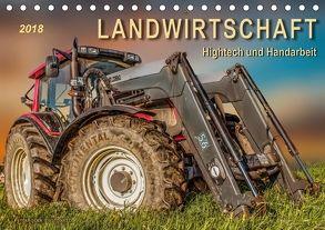 Landwirtschaft – Hightech und Handarbeit (Tischkalender 2018 DIN A5 quer) von Roder,  Peter
