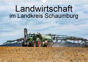Landwirtschaft – Im Landkreis Schaumburg (Wandkalender 2020 DIN A4 quer) von Witt,  Simon