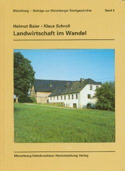 Landwirtschaft im Wandel von Baier,  Helmut, Kießling,  Fritjof, Popp,  Bertram, Rödel,  Udo, Schroll,  Klaus