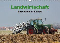 Landwirtschaft – Maschinen im Einsatz (Wandkalender 2018 DIN A3 quer) von Poetsch,  Rolf