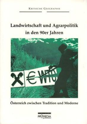 Landwirtschaft und Agrarpolitik in den 90ern