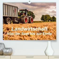 Landwirtschaft – Von der Saat bis zur Ernte (Premium, hochwertiger DIN A2 Wandkalender 2020, Kunstdruck in Hochglanz) von Witt,  Simon