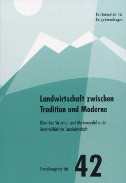 Landwirtschaft zwischen Tradition und Moderne von Knöbl,  Ignaz, Kögler,  Michael, Wiesinger,  Georg