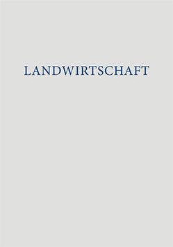 Landwirtschaft von Anders,  Kenneth, Fischer,  Lars, Undisz,  Almut, Veihelmann,  Tina, Weichardt,  Georg