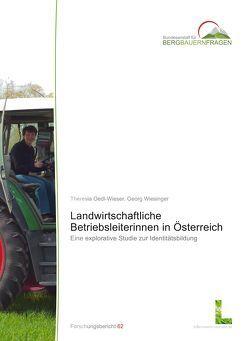 Landwirtschaftliche Betriebsleiterinnen in Österreich von Oedl-Wieser,  Theresia, Wiesinger,  Georg