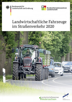 Landwirtschaftliche Fahrzeuge im Straßenverkehr von Vaupel,  Martin