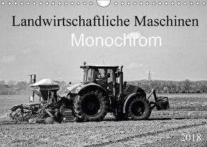 Landwirtschaftliche Maschinen Monochrom (Wandkalender 2018 DIN A4 quer) von SchnelleWelten