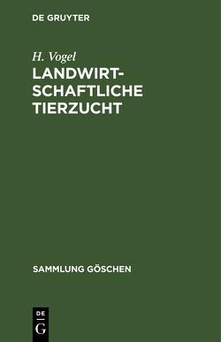 Landwirtschaftliche Tierzucht von Vogel,  Hermann