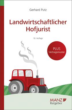 Landwirtschaftlicher Hofjurist von Putz,  Gerhard