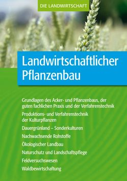 Landwirtschaftlicher Pflanzenbau von VELA