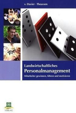 Landwirtschaftliches Personalmanagement von Davier,  Zazie von, Theuvsen,  Ludwig