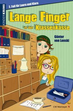 Lange Finger in der Klassenkasse von Lonski,  Günter von
