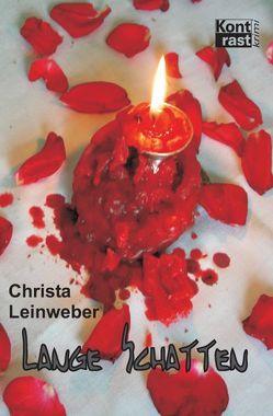Lange Schatten von Leinweber,  Christa