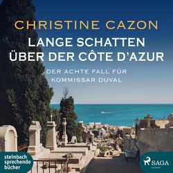 Lange Schatten über der Côte d'Azur von Cazon,  Christine, Heidenreich,  Gert