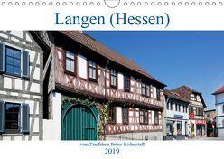 Langen (Hessen) vom Frankfurter Taxifahrer Petrus Bodenstaff (Wandkalender 2019 DIN A4 quer) von Bodenstaff,  Petrus