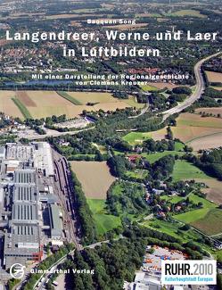 Langendreer, Werne und Laer in Luftbildern von Dr. Song,  Baoquan, Kreuzer,  Clemens