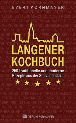 Langener Kochbuch von Gebhardt,  Frieder, Kornmayer,  Evert