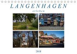 Langenhagen erleben (Tischkalender 2018 DIN A5 quer) von SchnelleWelten,  k.A.