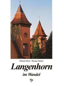 Langenhorn im Wandel von Ebert,  Michael, Glatzer,  Thomas