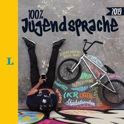 Langenscheidt 100 Prozent Jugendsprache 2019 – Das Buch zum Jugendwort des Jahres von Langenscheidt,  Redaktion