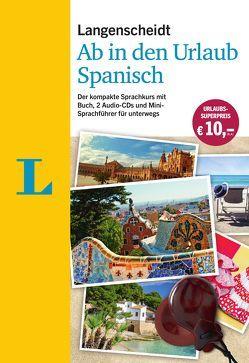 Langenscheidt Ab in den Urlaub – Spanisch – Sprachtraining für die Reise von Langenscheidt,  Redaktion