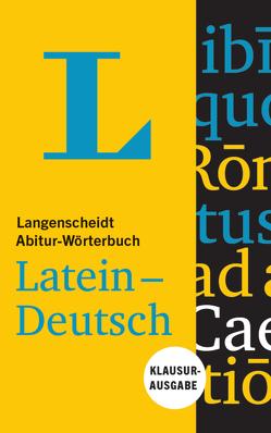 Langenscheidt Abitur-Wörterbuch Latein-Deutsch – Buch mit Online-Anbindung von Langenscheidt,  Redaktion