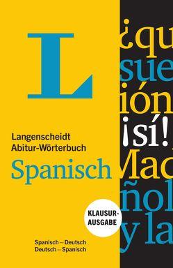 Langenscheidt Abitur-Wörterbuch Spanisch – Buch und App von Langenscheidt,  Redaktion