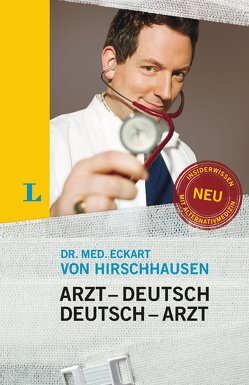 Langenscheidt Arzt–Deutsch/Deutsch-Arzt Sonderausgabe von von Hirschhausen,  Eckart