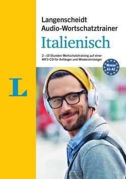 Langenscheidt Audio-Wortschatztrainer Italienisch für Anfänger – für Anfänger und Wiedereinsteiger von Giudice,  Francesca, Langenscheidt,  Redaktion, von Klitzing,  Fabian