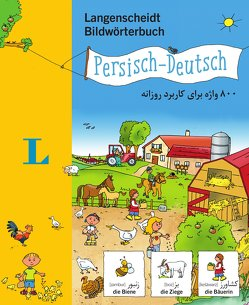 Langenscheidt Bildwörterbuch Persisch – Deutsch – für Kinder ab 3 Jahren von Langenscheidt,  Redaktion, Schmidt,  Sandra