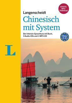 Langenscheidt Chinesisch mit System – Sprachkurs für Anfänger und Wiedereinsteiger von Hack,  Telse, Langenscheidt,  Redaktion, Zhang,  Jiehong