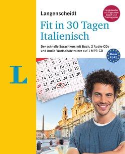 Langenscheidt Fit in 30 Tagen – Italienisch – Sprachkurs für Anfänger und Wiedereinsteiger von Müller-Renzoni,  Bettina