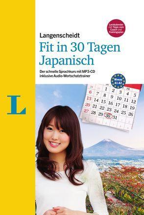 Langenscheidt Fit in 30 Tagen – Japanisch – Sprachkurs für Anfänger und Wiedereinsteiger von Ebi,  Martina, Kato,  Yumiko