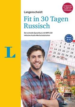 Langenscheidt Fit in 30 Tagen – Russisch – Sprachkurs für Anfänger und Wiedereinsteiger von Hood,  Natalia, Langenscheidt,  Redaktion, Razuev,  Antje