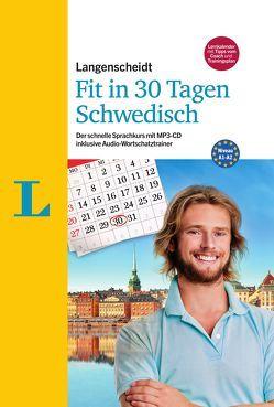 Langenscheidt Fit in 30 Tagen – Schwedisch – Sprachkurs für Anfänger und Wiedereinsteiger von Kucera,  Paola, Timmermann,  Elisabeth