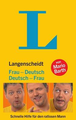 Langenscheidt Frau-Deutsch/Deutsch-Frau von Barth,  Mario