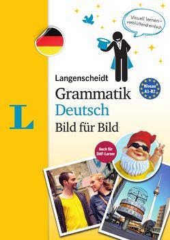 Langenscheidt Grammatik Deutsch Bild für Bild – Die visuelle Grammatik für den leichten Einstieg von Bartoli,  Petra, Langenscheidt,  Redaktion