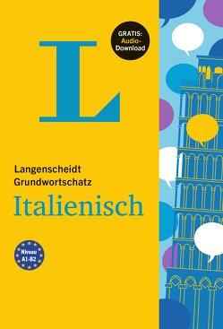 Langenscheidt Grundwortschatz Italienisch – Buch mit Audio-Download von Langenscheidt,  Redaktion