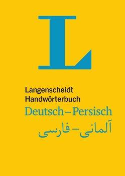 Langenscheidt Handwörterbuch Deutsch-Persisch – für persische Muttersprachler von Langenscheidt,  Redaktion