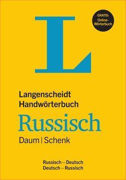 Langenscheidt Handwörterbuch Russisch Daum/Schenk – Buch mit Online-Anbindung von Daum,  Edmund, Langenscheidt,  Redaktion, Schenk,  Werner