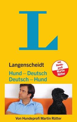 Langenscheidt Hund-Deutsch/Deutsch-Hund von Rütter,  Martin