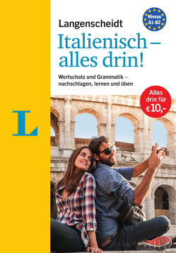 Langenscheidt Italienisch – alles drin! – Basiswissen Italienisch in einem Band von Langenscheidt,  Redaktion
