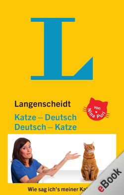 Langenscheidt Katze-Deutsch/Deutsch-Katze von Puri,  Nina