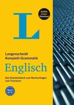 Langenscheidt Komplett-Grammatik Englisch – Buch mit Übungen zum Download von Walther,  Lutz
