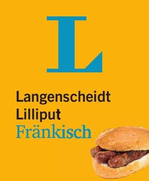 Langenscheidt Lilliput Fränkisch – im Mini-Format von Langenscheidt,  Redaktion