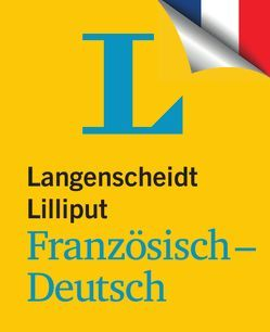 Langenscheidt Lilliput Französisch-Deutsch von Langenscheidt,  Redaktion